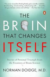 Книга «The Brain That Changes Itself» Нормана Дойджа