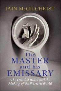 Книга «The Master and his Emissary» Иайна МакГилхриста